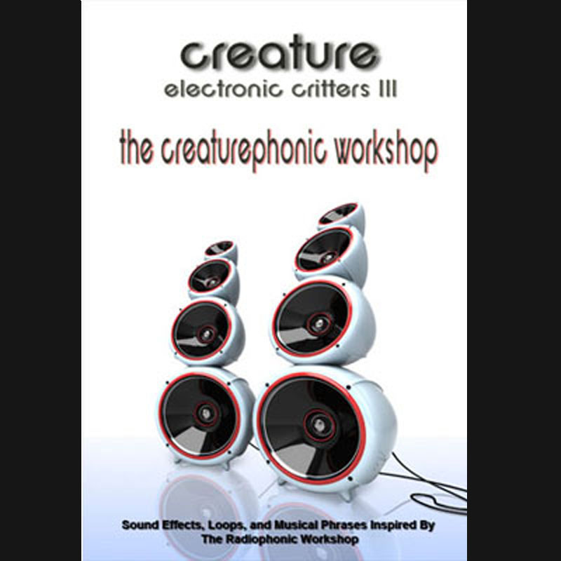 Electronic Critters : Creaturephonic Workshop, Sound Effects download, Sound Downloads, Pro Sound Effects, Sound Effect Libraries